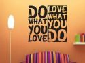Do What You Love  Mobile Phone Wallpaper