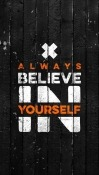 Believe In Yourself LG F60 Wallpaper
