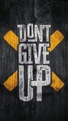 Don't Give Up  Mobile Phone Wallpaper